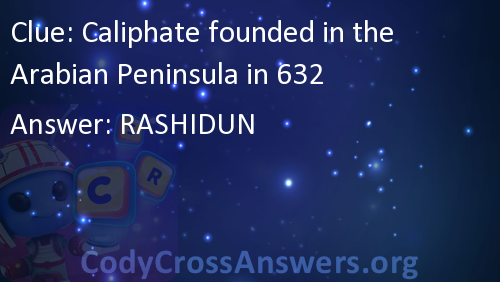 caliphate founded in the arabian peninsula in 632 answers