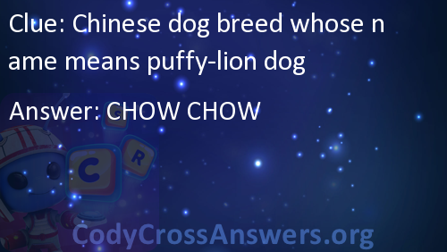 Chinese dog breed whose name means puffy-lion dog Answers