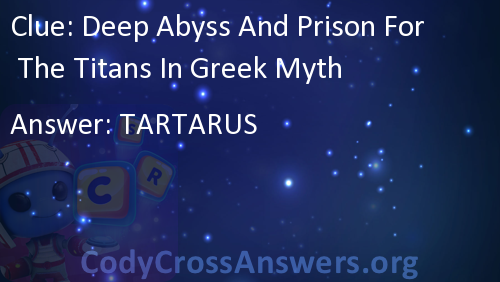 Deep Abyss And Prison For The Titans In Greek Myth Answers