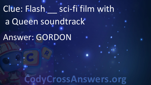 Flash __ sci-fi film with a Queen soundtrack Answers