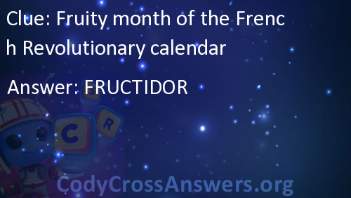Fruity Month Of The French Revolutionary Calendar Answers