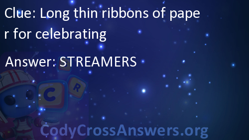 Long thin ribbons of paper for celebrating Answers