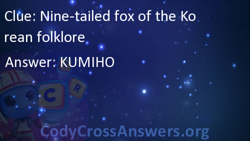Nine-tailed fox of the Korean folklore Answers