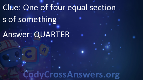 one of four equal sections of something answers codycrossanswers org
