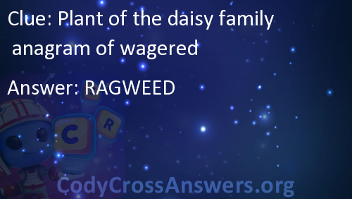 Plant Of The Daisy Family Anagram Wagered Answers