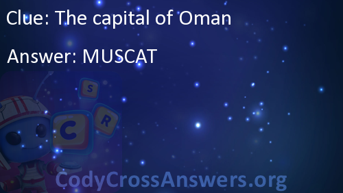The capital of Oman Answers - CodyCrossAnswers org