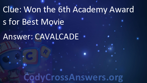 Won The 6th Academy Awards For Best Movie Answers Codycrossanswersorg