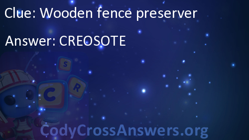 Wooden Fence Preserver Answers Codycrossanswersorg